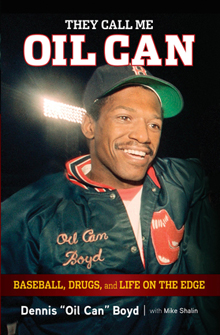 Oil+Can+Boyd+Dennis+MLB+Nicknames